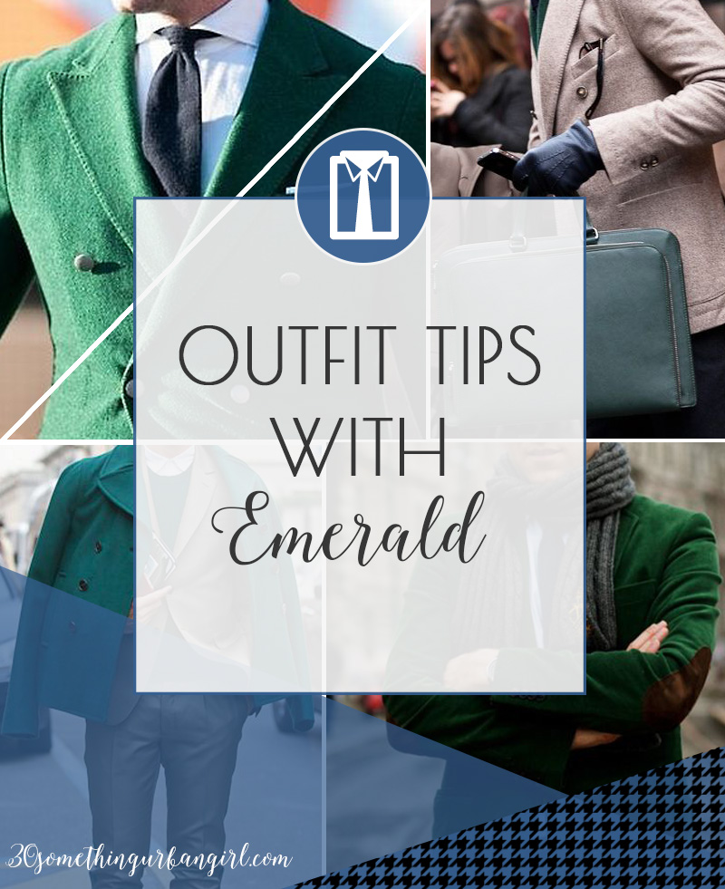 Outfit tips with the color emerald for men