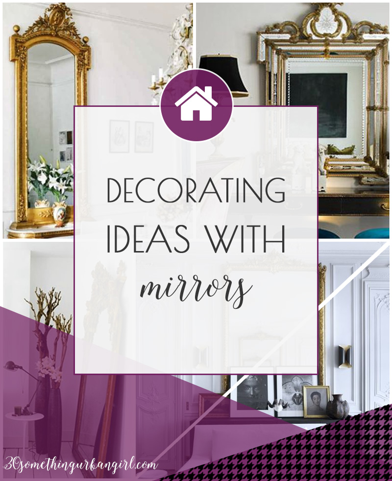 Great home decoration ideas with mirrors