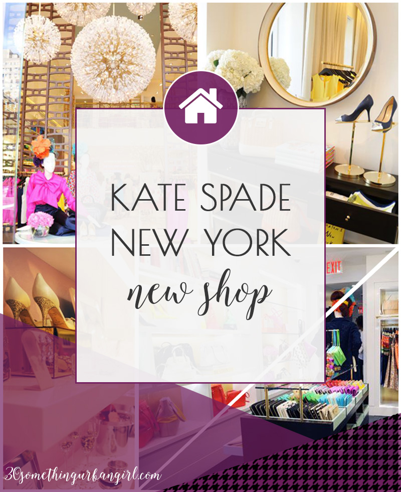 The review of the new shop of Kate Spade New York