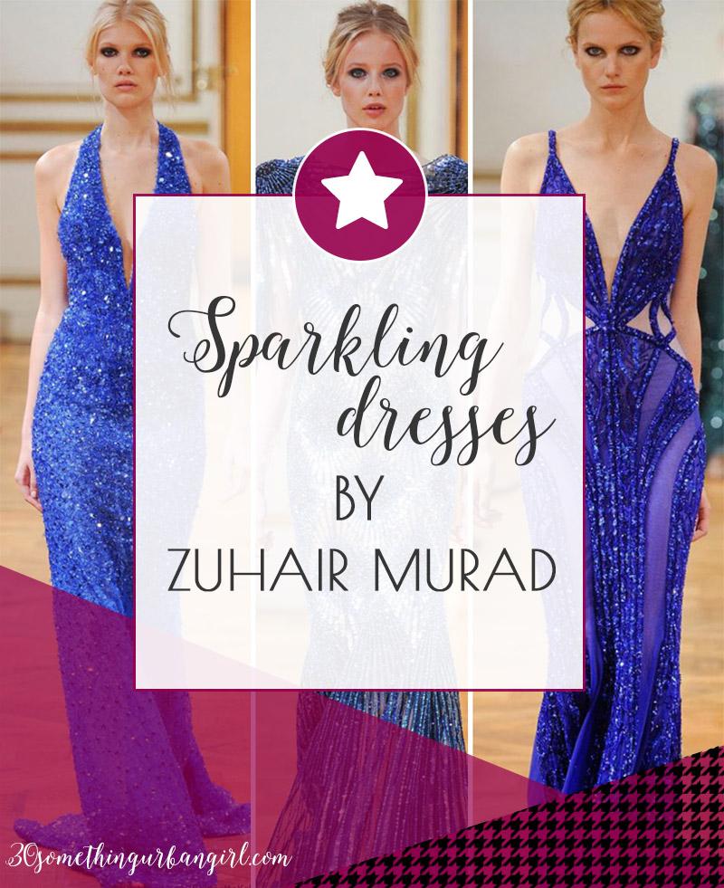 Beautiful blue sparkling dresses by designer Zuhair Murad