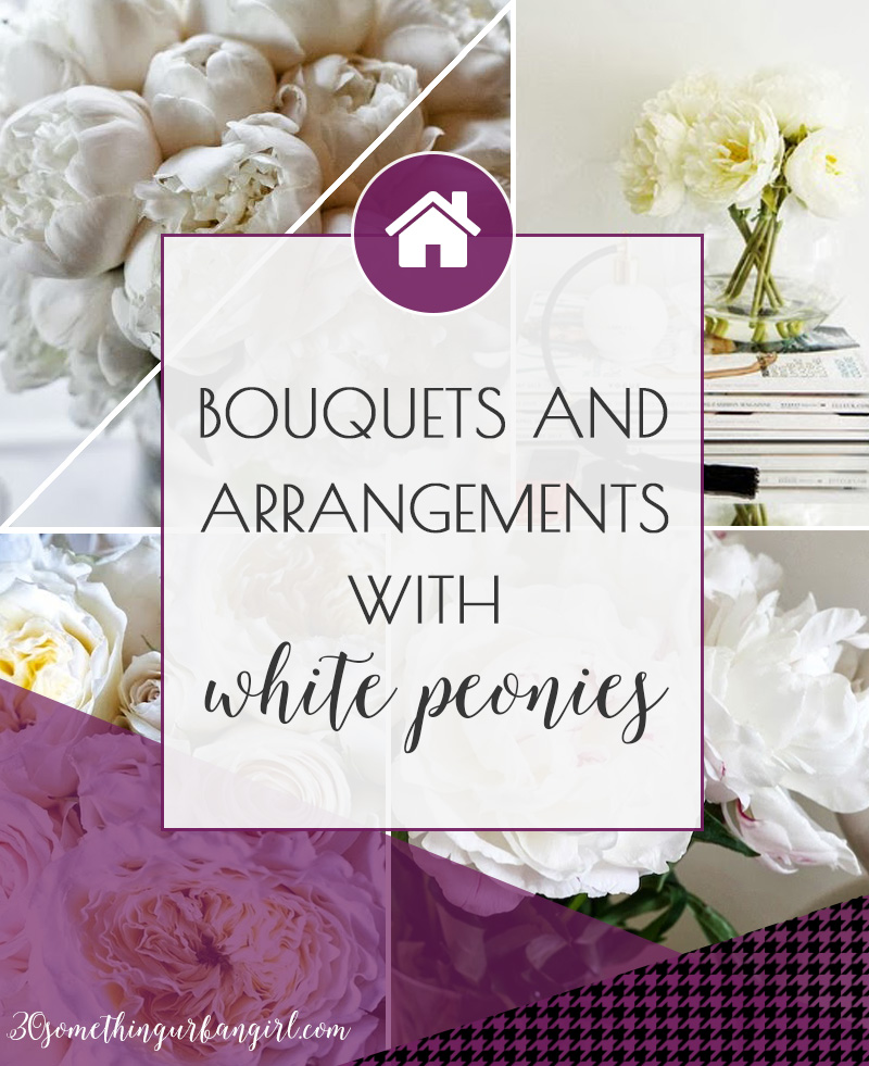 Bouquets and arrangements with white peonies for home decor and events