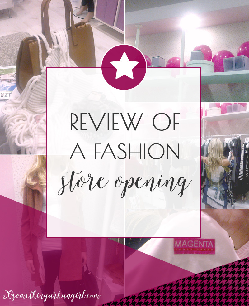 Review of a fashion store, Magenta store opening