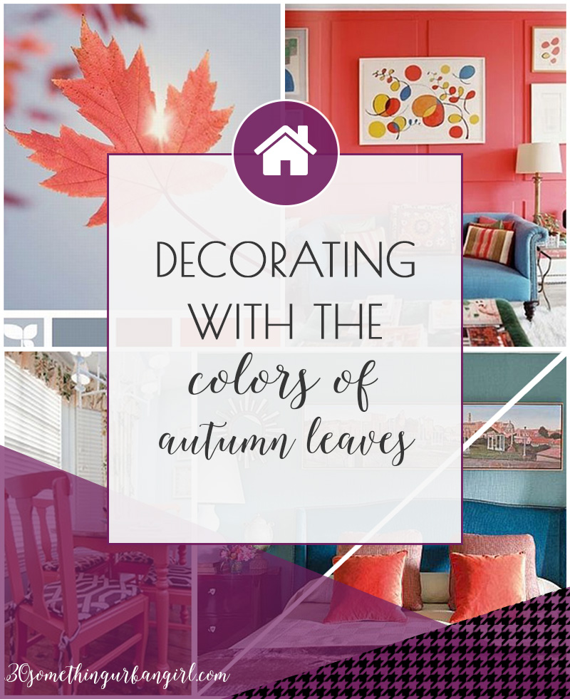 Pretty decorating ideas with the colors of autumn leaves