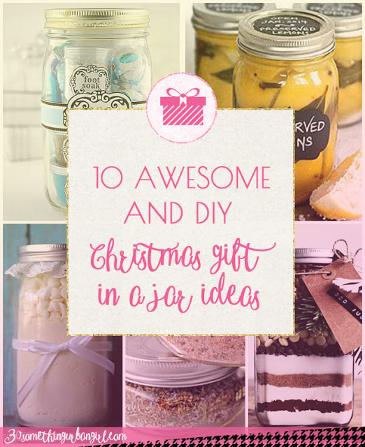 10 awesome and DIY Christmas gifts in a jar ideas