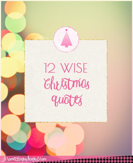 12 wise christmas quotes - 12 Days Till Christmas