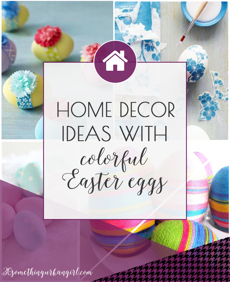 Lovely and easy home decor ideas with colorful Easter eggs