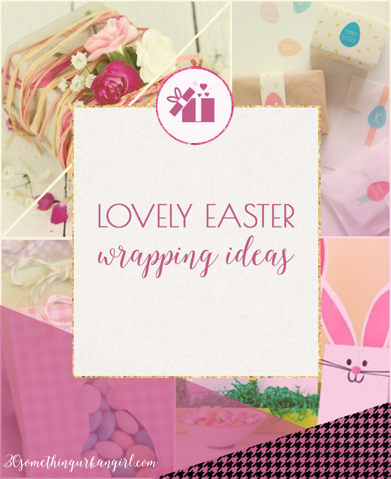 Lovely Easter wrapping ideas