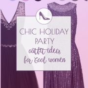 Elegant Holiday Party Outfit for Cool Summers and Cool Winters
