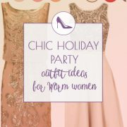 Nice holiday party outfits for Warm Springs and Warm Autumns