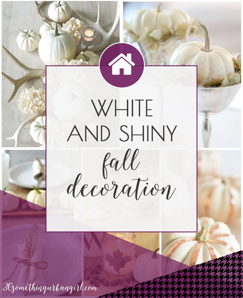 White and shiny fall home decoration ideas