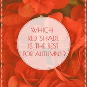 Which red shade is the best for Autumn women?