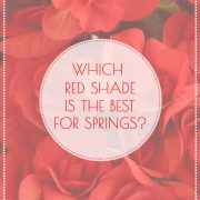 Which red shade is the best for Spring women?