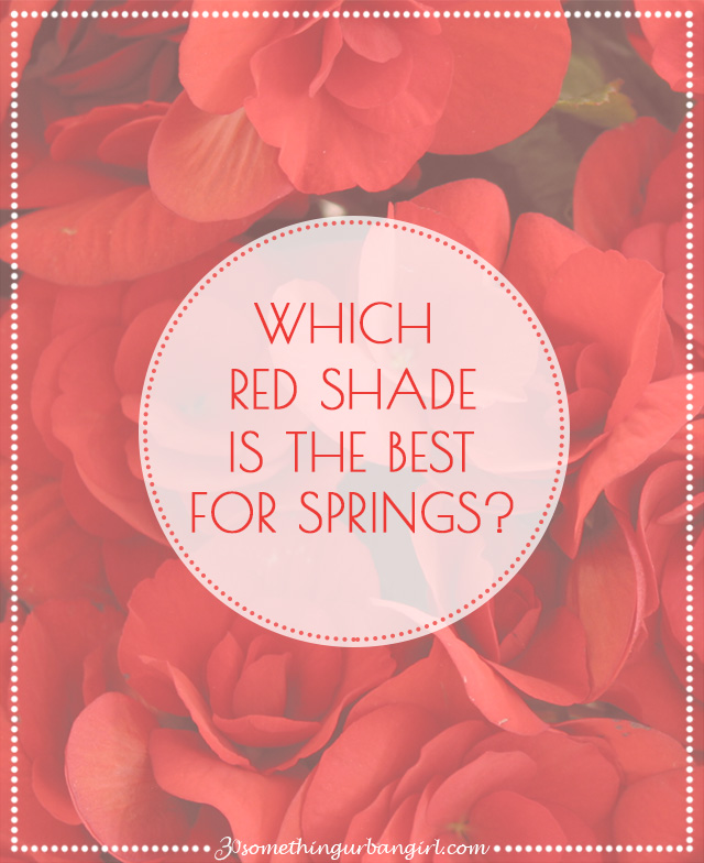 The best red shades with outfit tips for Spring seasonal color women