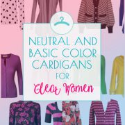Wardrobe Essentials: Cardigans for Clear Women