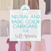Wardrobe Essentials: Cardigans for Soft Women