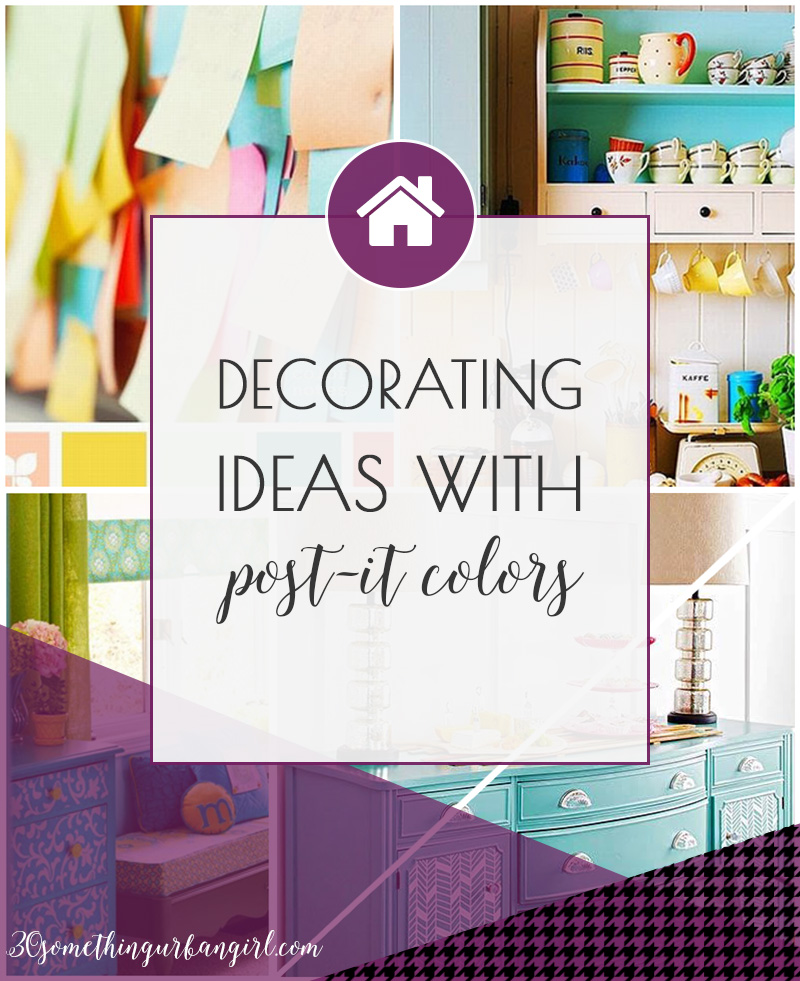 Home decorating ideas with colorful post-it colors