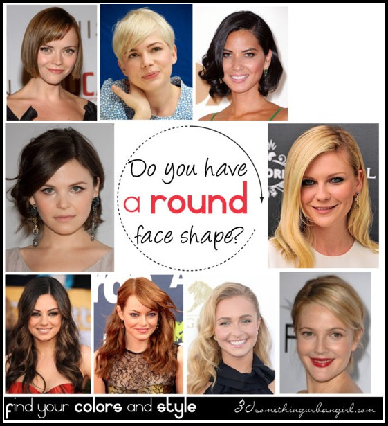 Do You Have A Round Face Shape 30 Something Urban Girl